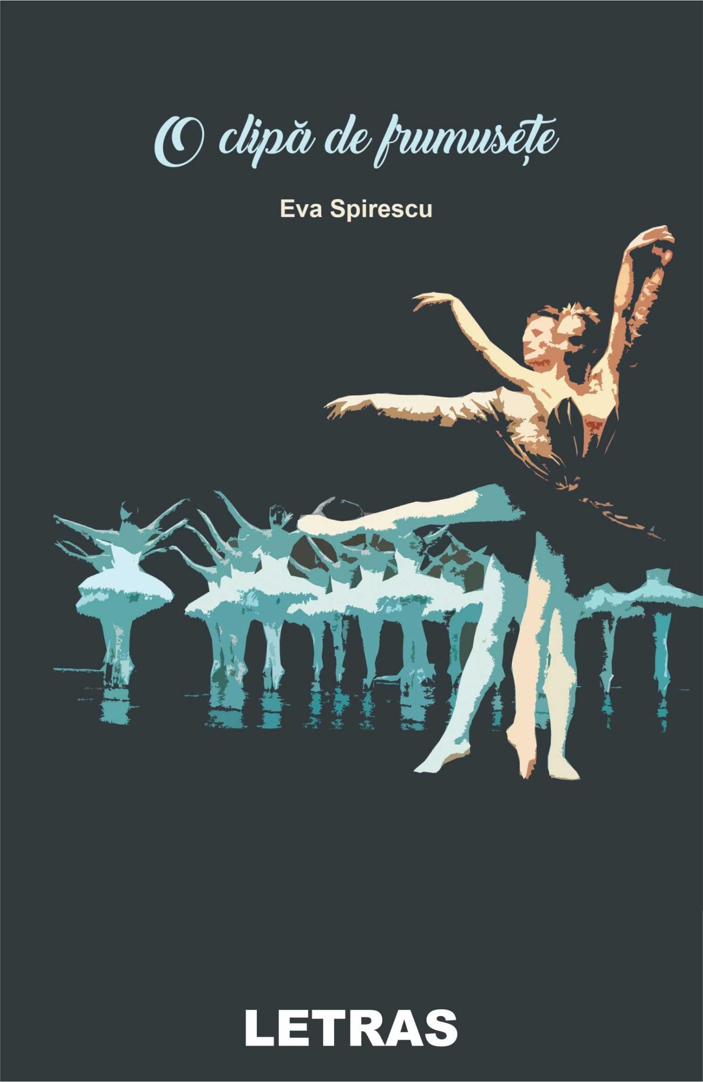O clipa de frumusete - Eva Spirescu