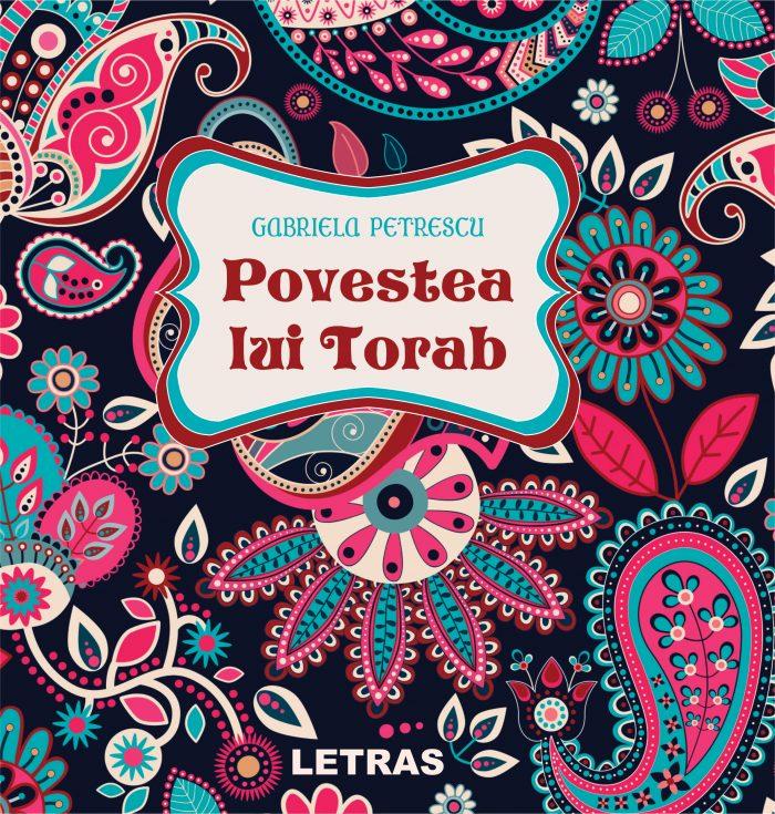 Petrescu Gabriela_Povestea lui Torab_coperta 1_300 dpi_RGB
