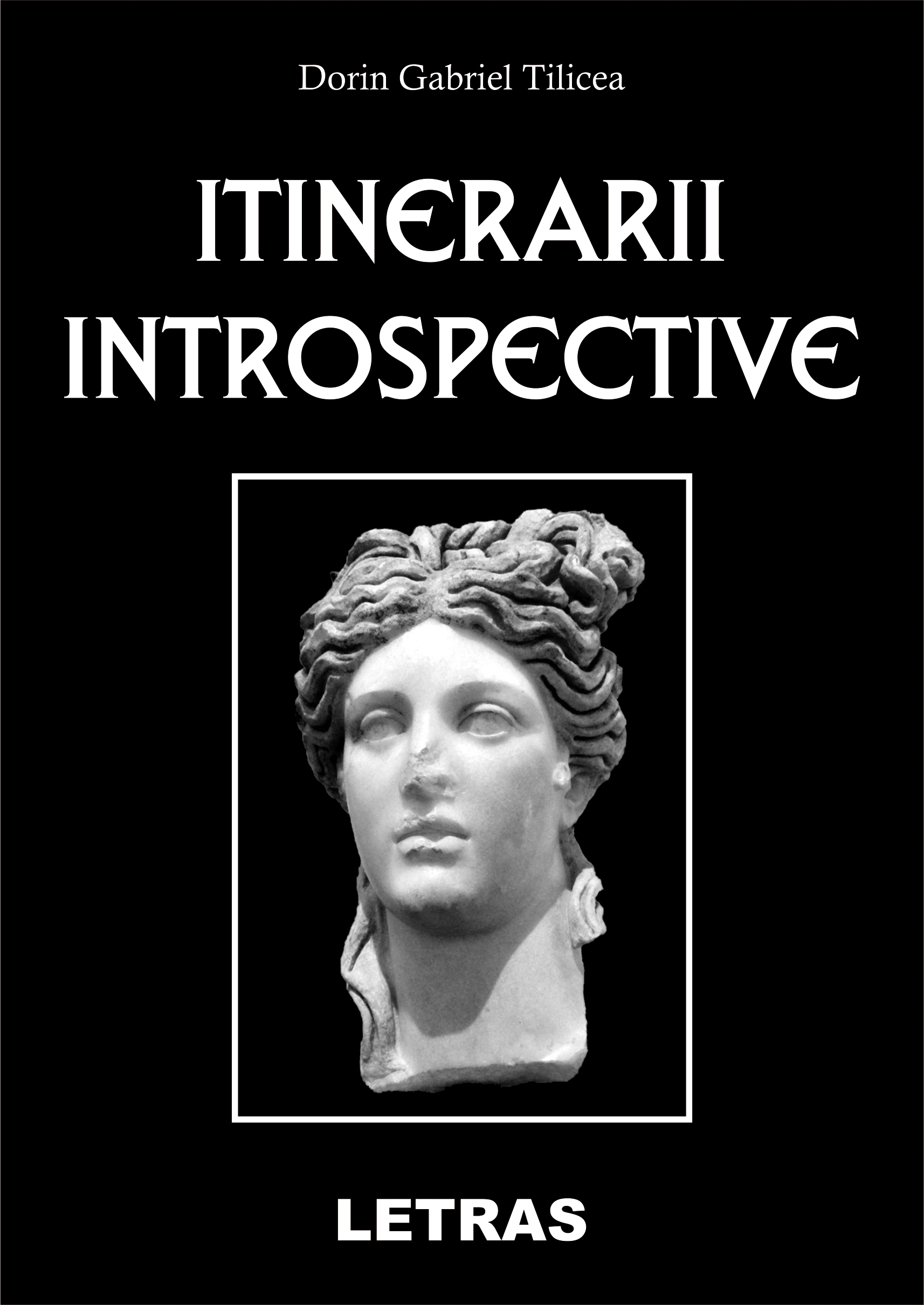 Tilicea Dorin_Itinerarii introspective_coperta 1_300 dpi_RGB