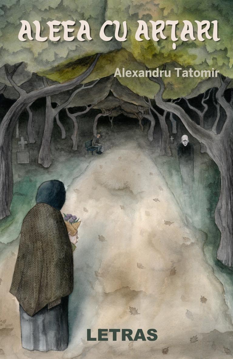 Aleea cu arțari - Alexandru Tatomir