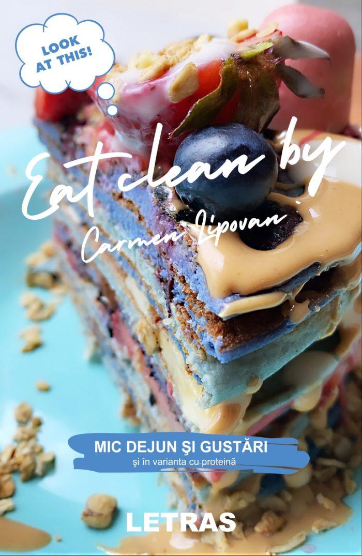 Eat clean - Carmen Lipovan