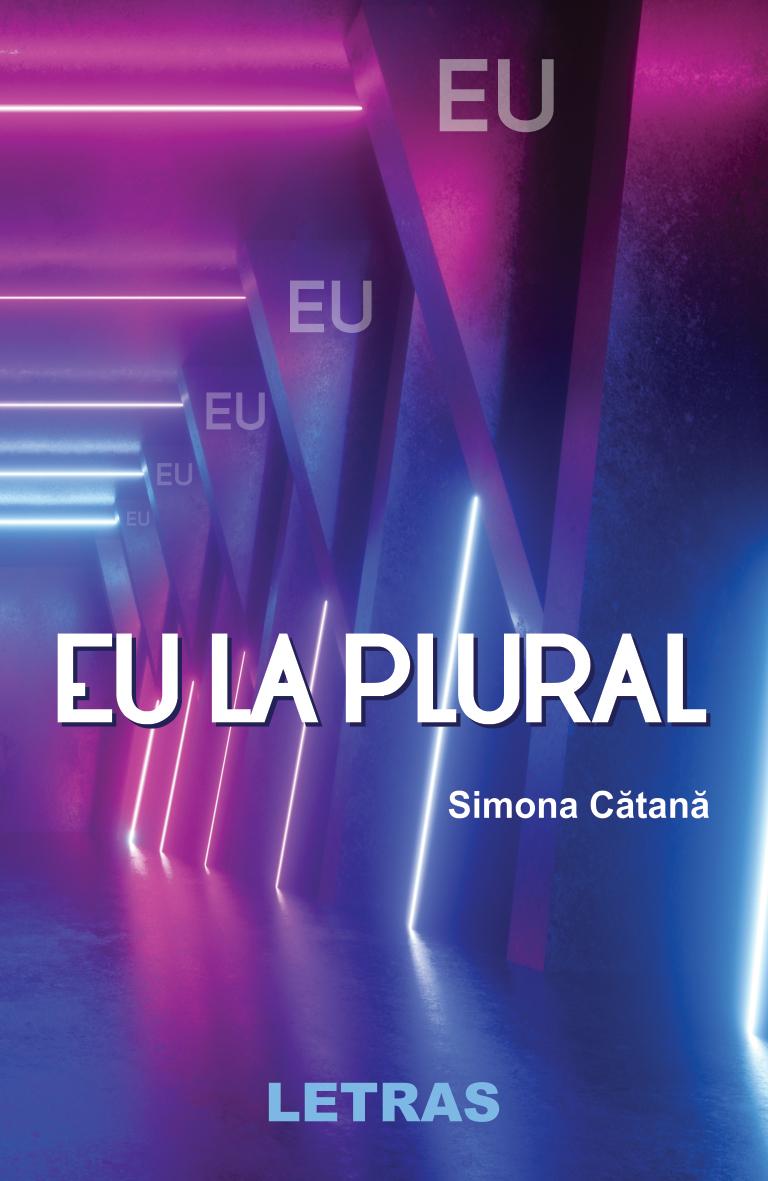 Eu la plural - Simona Cătană