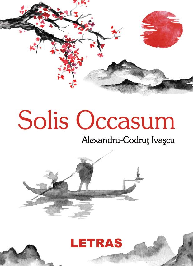 Ivascu Alexandru-Codrut_Solis Occasum_coperta 1
