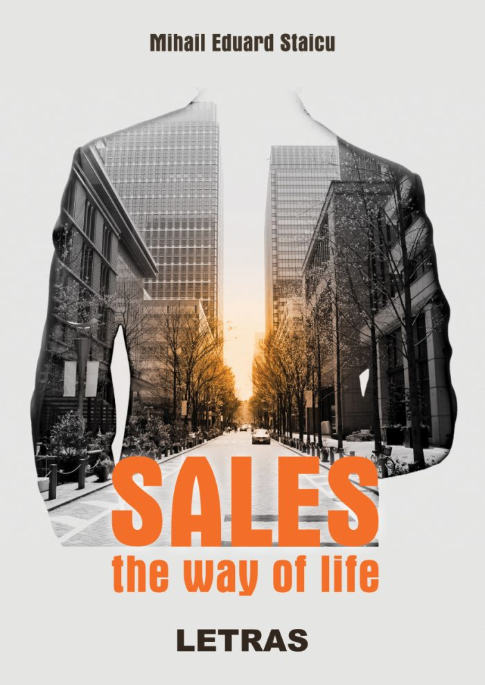 Sales – the way of life - Mihail Eduard Staicu