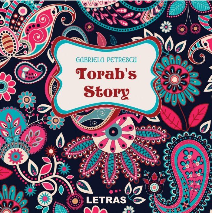 Torab's Story - Gabriela Petrescu