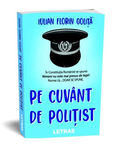 Pe cuvant de politist _ Iulian Florin Golita