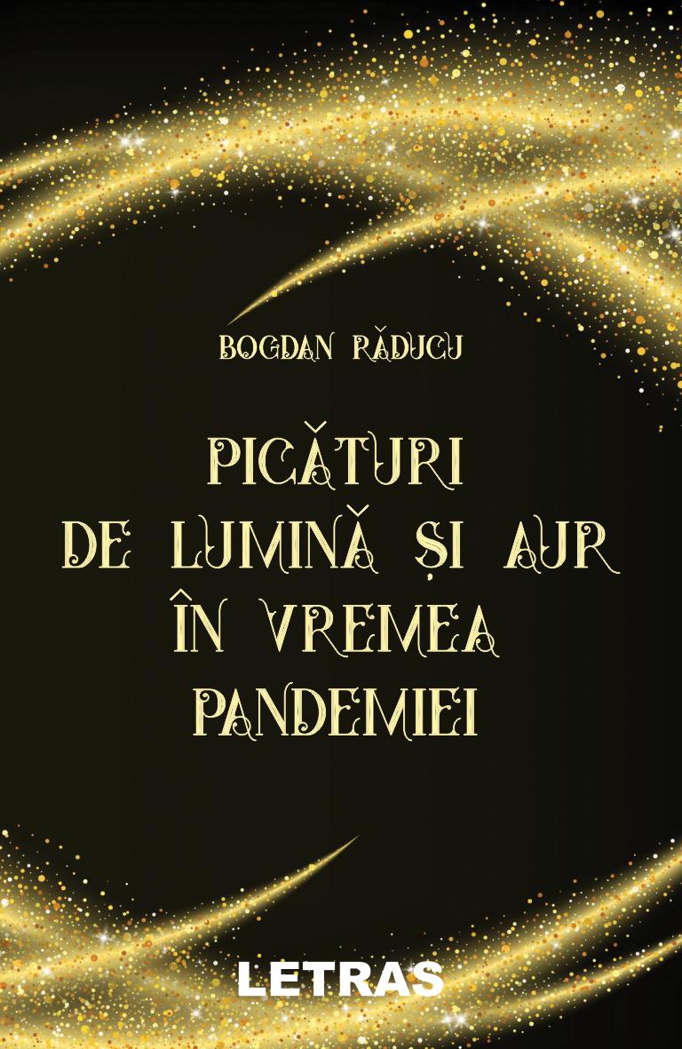 Raducu Bogdan_Picaturi de lumina si aur_coperta 1_150 dpi_RGB
