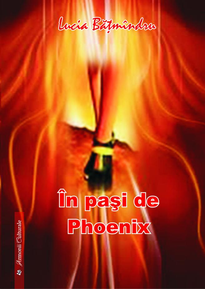 BATMINDRU LUCIA_In pasi de PHOENIX_coperta 1